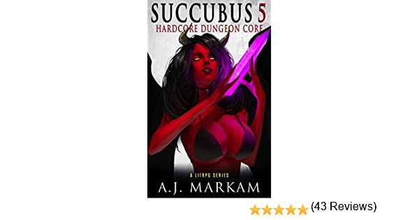Succubus 5 (Hardcore Dungeon Core): A LitRPG Series (English ...