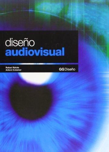 Descargar Libro Diseño Audiovisual Rafael Ràfols