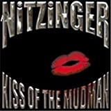 Kiss Of The Mudman by Nitzinger (2011-05-20)
