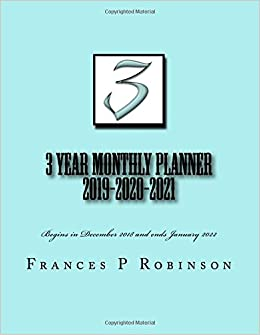 3 year monthly planner 2019 2020 2021 the 3 year monthly planner 2019 2020 2021 helps with activity planning for a full 3 year period or 36 months