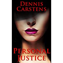 Personal Justice (A Marc Kadella Legal Mystery Book 5)