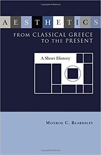 Aesthetics From Classical Greece To The Present Studies In Humanities No 13 First Edition