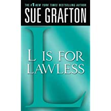 """L"" is for Lawless: A Kinsey Millhone Novel"