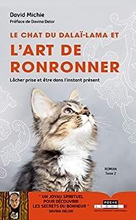 Le chat du dalaï-lama et l'art de ronronner [Le chat du dalaï-lama, 2], Michie, David