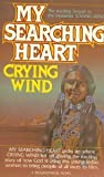 My Searching Heart, Crying Wind Stafford, 0890815305