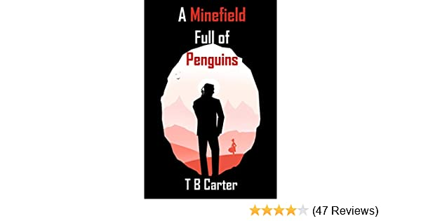 A Minefield Full of Penguins (The Adventures of the Interesting Times Club Book 1)