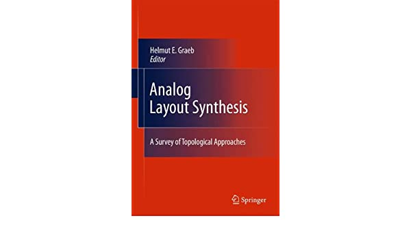 Analog Layout Synthesis: A Survey of Topological Approaches