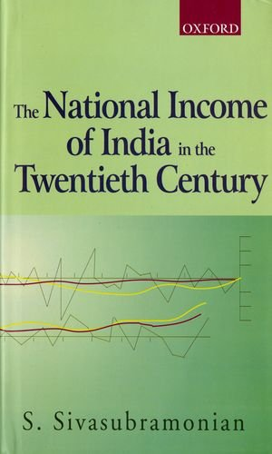 The National Income of India in the Twentieth Century