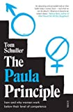 img - for The Paula Principle: how and why women work below their level of competence book / textbook / text book