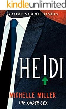 Heidi (The Fairer Sex collection Book 4)