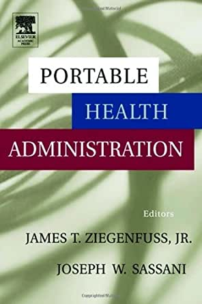 Portable Health Administration  Kindle edition by James Ziegenfuss