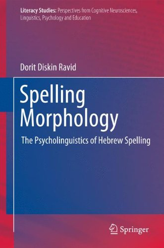 Spelling Morphology: The Psycholinguistics of Hebrew Spelling (Literacy Studies)