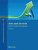 Jobs and Growth: Brazil's Productivity Agenda (International Development in Focus)