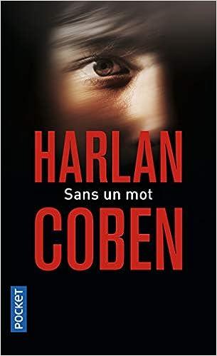 Sans Un Mot French Edition Harlan Coben 9782266219693