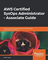 AWS Certified SysOps Administrator – Associate Guide Front Cover