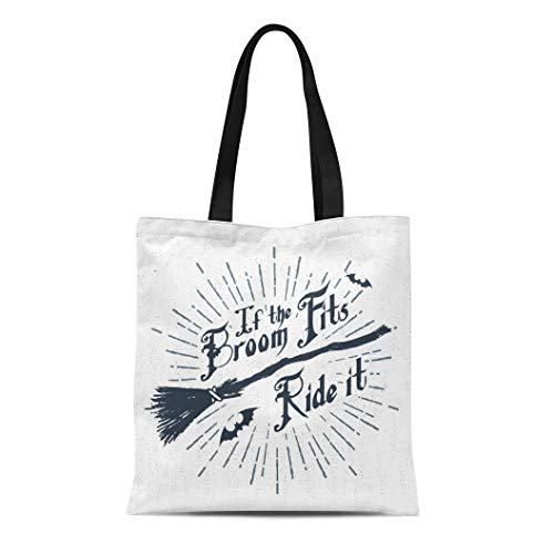 (Semtomn Canvas Tote Bag Halloween Label Witch Broom and If the Fits Ride Durable Reusable Shopping Shoulder Grocery)