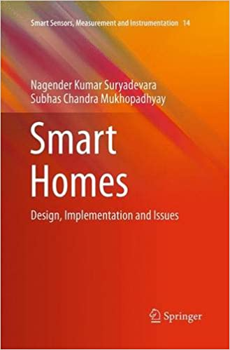 Smart Homes: Design, Implementation and Issues (Smart Sensors, Measurement and Instrumentation)