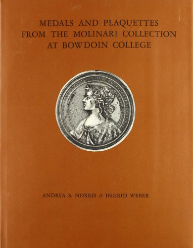 Medals and Plaquettes from the Molinari collection at Bowdoin College