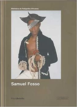 Samuel Fosso: PHotoBolsillo International (Biblioteca Photobolsillo) by Simon Njami (2011-10-31)