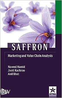 Saffron Marketing And Value Chain Analysis por Jyoti El Al Kachroo