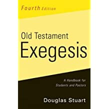 Old Testament Exegesis, Fourth