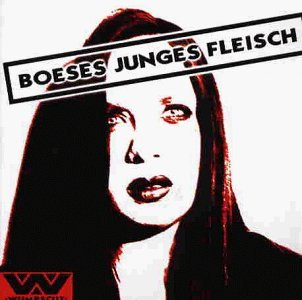 Wumpscut - Boeses junges Fleisch - Zortam Music