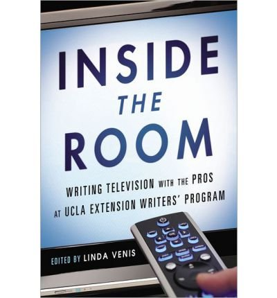 Inside the Room: Writing Television with the Pros at UCLA Ex