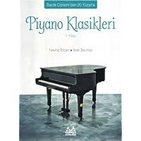 Piyano Klasikleri 1. Kitap: Barok Dönem'den 20. Yüzyıl'a