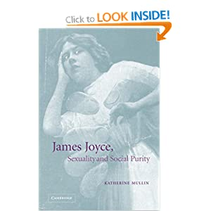 James Joyce, Sexuality and Social Purity Mullin, Katherine published