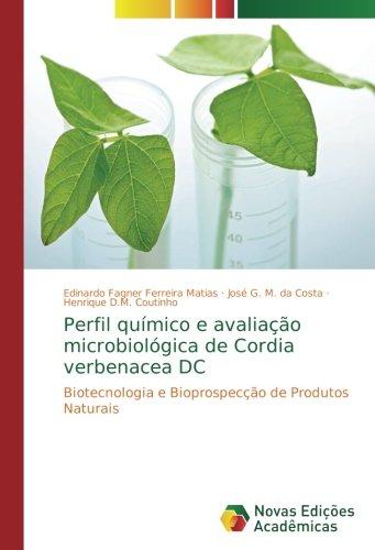 Perfil químico e avaliação microbiológica de Cordia verbenacea DC: Biotecnologia e Bioprospecção de Produtos Naturais
