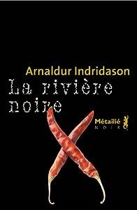 """Afficher """"La rivière noire"""""""