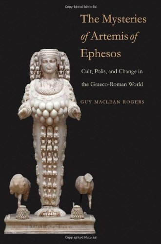 The Mysteries of Artemis of Ephesos: Cult, Polis, and Change in the Graeco-Roman World (Synkrisis)