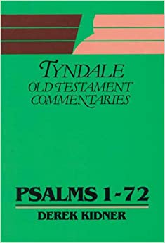 Psalms: 1-72 (Tyndale Old Testament Commentary Series)