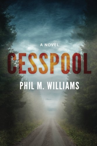 Phil M. Williams: Cesspool
