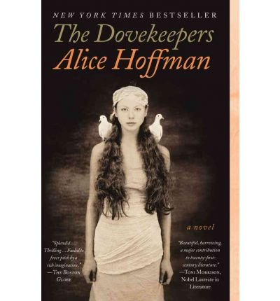 [( The Dovekeepers[ THE DOVEKEEPERS ] By Hoffman, Alice ( Author )Apr-03-2012 Paperback By Hoffman, Alice ( Author ) Paperback Apr - 2012)] Paperback