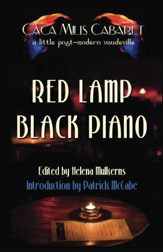 Download Red Lamp Black Piano: The Cáca Milis Cabaret Anthology ebook