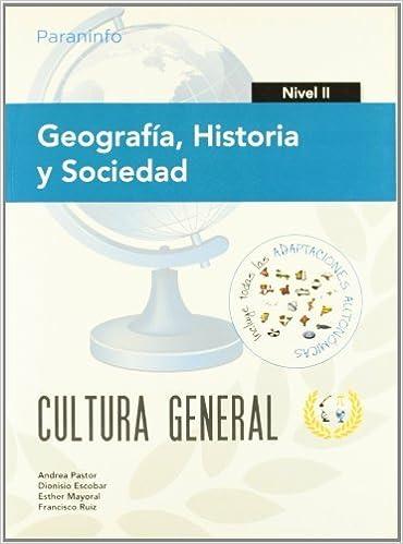 Enlaces de descarga de libros electrónicos gratuitos de Rapidshare Geografía, Historia y Sociedad. Nivel II. Cultura general PDF