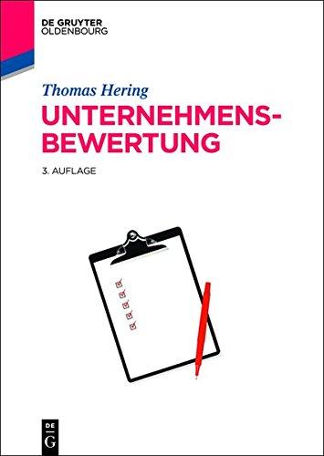 Unternehmensbewertung (Lehr- und Handbücher der Wirtschaftswissenschaft) Gebundenes Buch – 28. April 2014 Thomas Hering De Gruyter Oldenbourg 348672696X Betriebswirtschaft