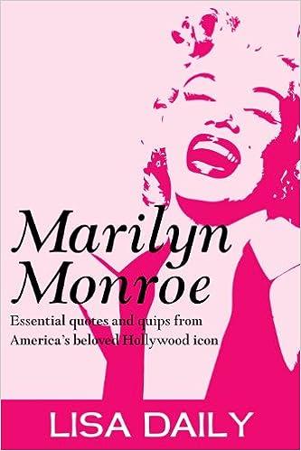 ❕ Reddit Livres en ligne: Marilyn Monroe : Essential Quotes
