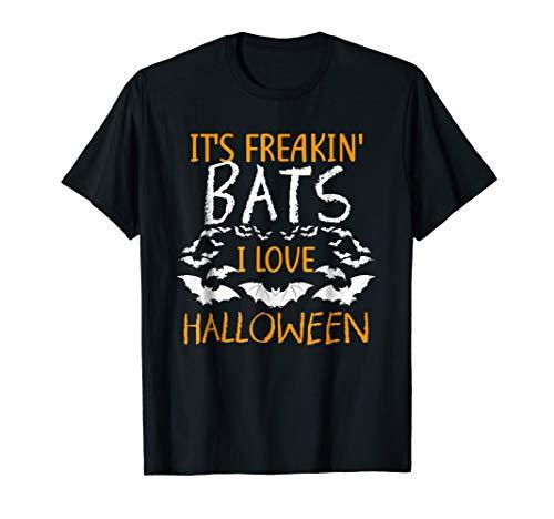 It's Freakin Bats I Love Halloween T Shirt