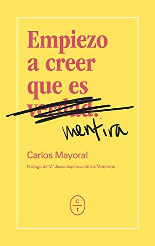 Empiezo a creer que es mentira (Spanish Edition) - Kindle ...