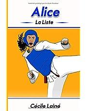 Alice: La liste