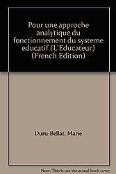 Pour une approche analytique du fonctionnement du système éducatif