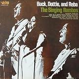 Buck, Dottie, and Reba - The Singing Rambos