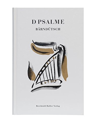 D Psalme - bärndütsch