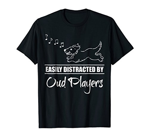 Cute Dog Easily Distracted by Oud Players T-Shirt