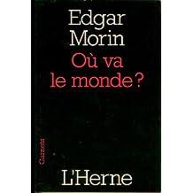 Où va le monde ? (French Edition)