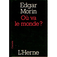 Où va le monde ? (French Edition)