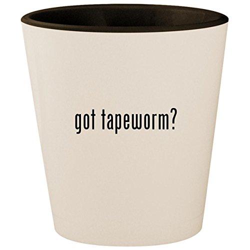 got tapeworm? - White Outer & Black Inner Ceramic 1.5oz Shot Glass ()