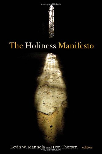 The Holiness Manifesto